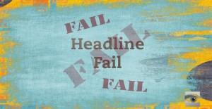 headlinefail2