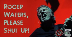 roger-waters-shutUp