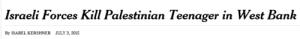 Israelische Streitkräfte töten palästinensischen Teenager im Westjordanland