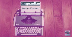 Guardian-Fact-or-Fiction
