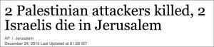 2 palästinensische Angreifer getötet, 2 Israelis sterben in Jerusalem